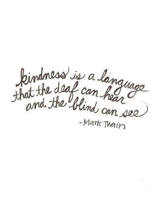 0af90464525145122f743401907c1fd1--mark-twain-quotes-kindness-matters